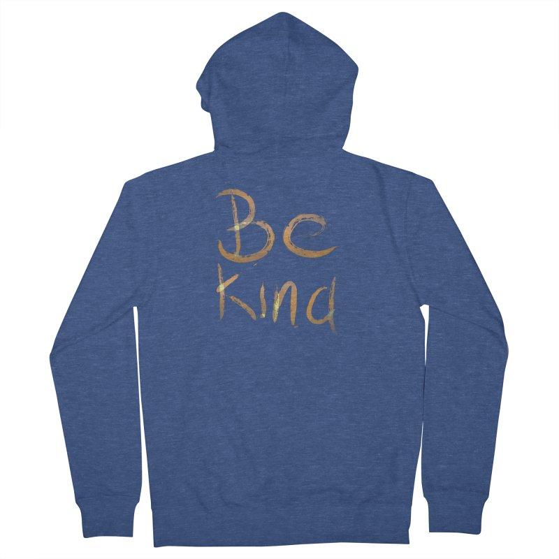Be kind Men's Zip-Up Hoody by Jenna YoNa Bloom's Artist Shop