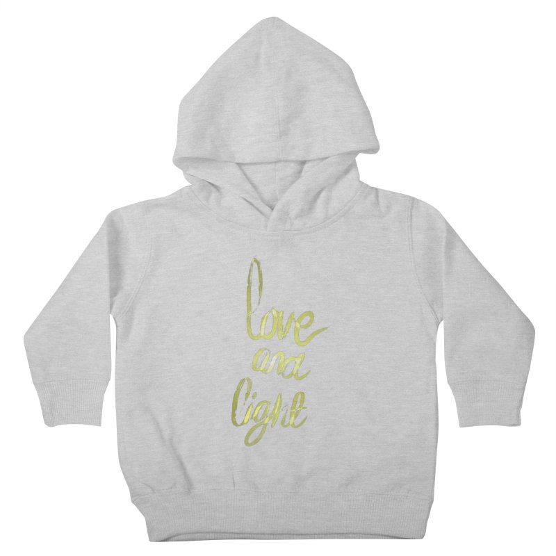 love and light Kids Toddler Pullover Hoody by Jenna YoNa Bloom's Artist Shop