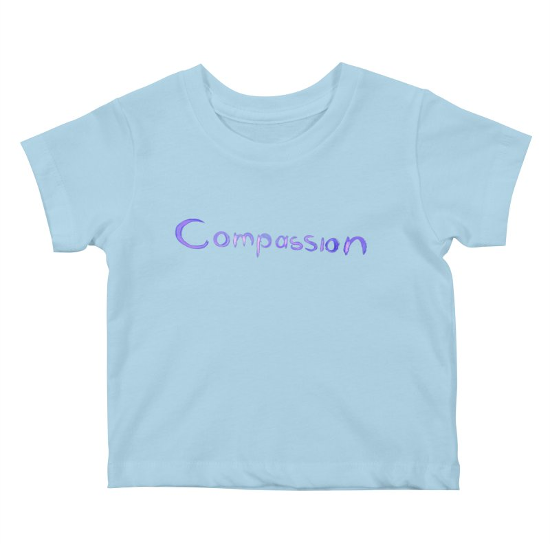 compassion Kids Baby T-Shirt by Jenna YoNa Bloom's Artist Shop