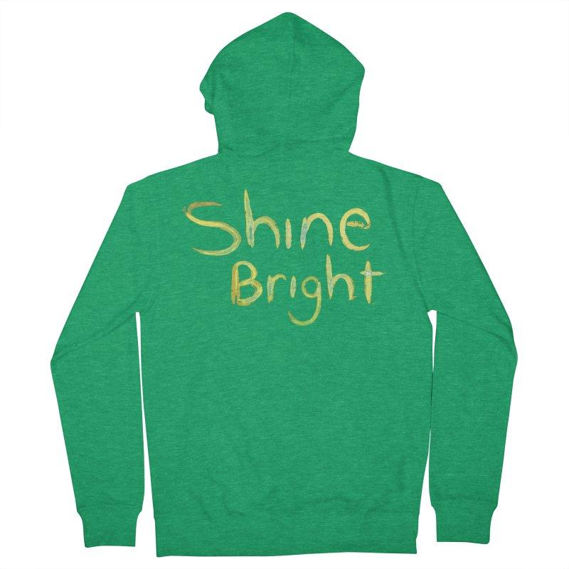 Shine bright Women's Zip-Up Hoody by Jenna YoNa Bloom's Artist Shop