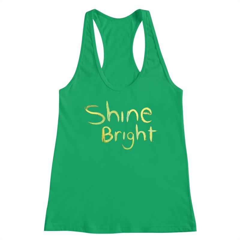 Shine bright Women's Tank by Jenna YoNa Bloom's Artist Shop