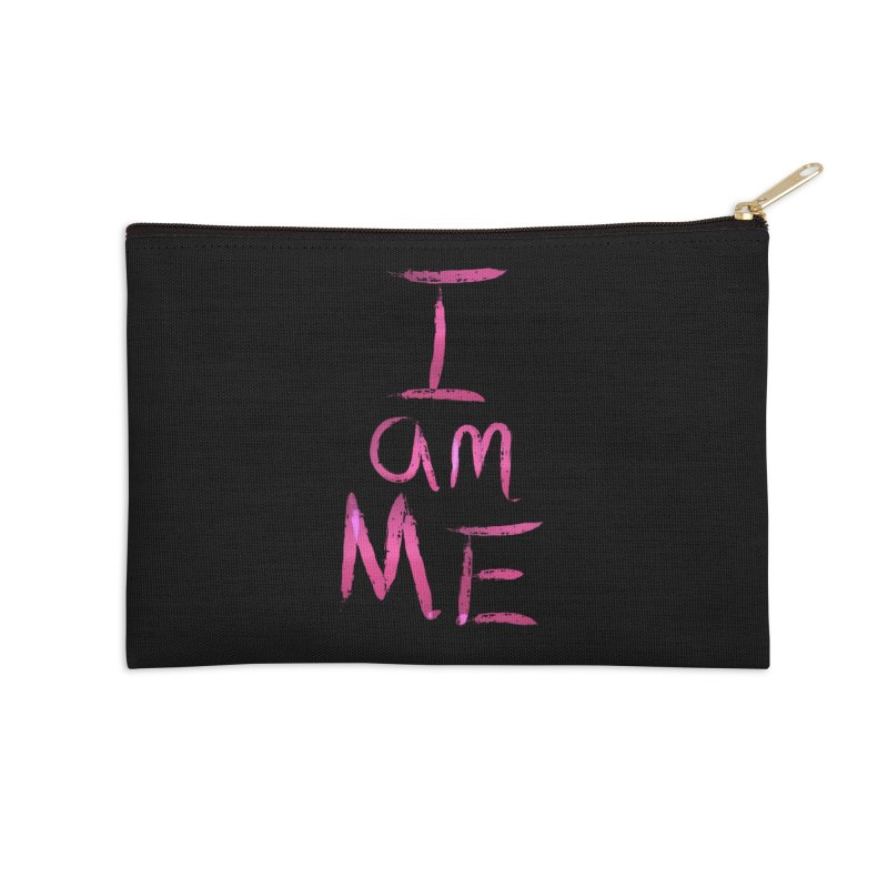 I am Me Accessories Zip Pouch by Jenna YoNa Bloom's Artist Shop