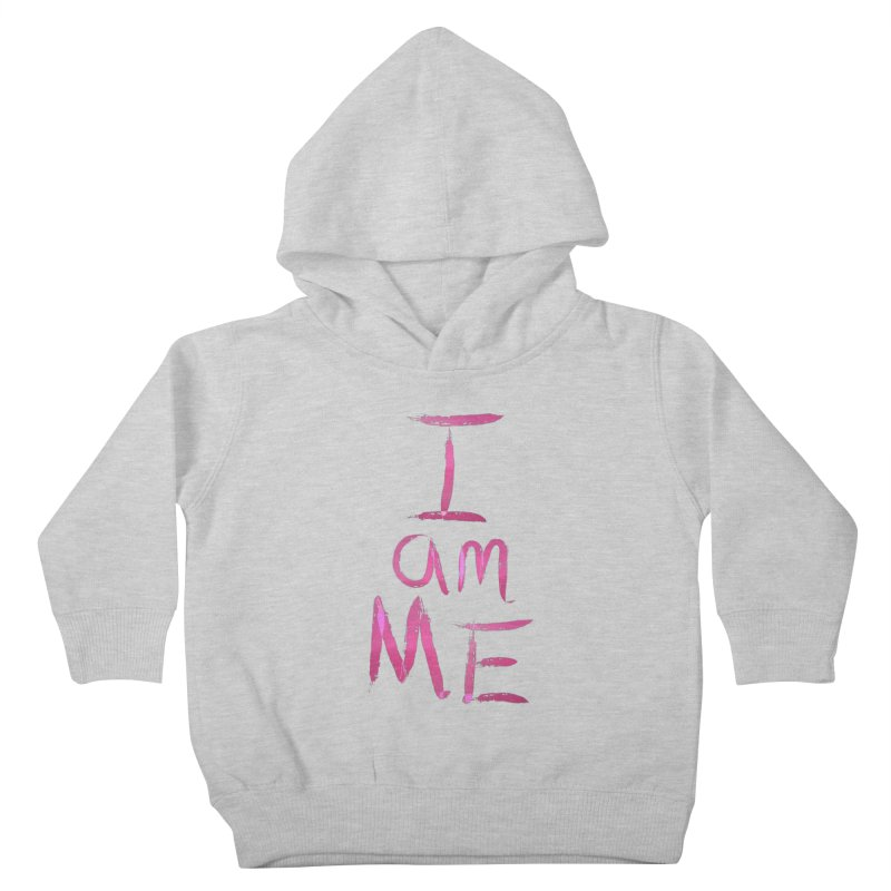 I am Me Kids Toddler Pullover Hoody by Jenna YoNa Bloom's Artist Shop