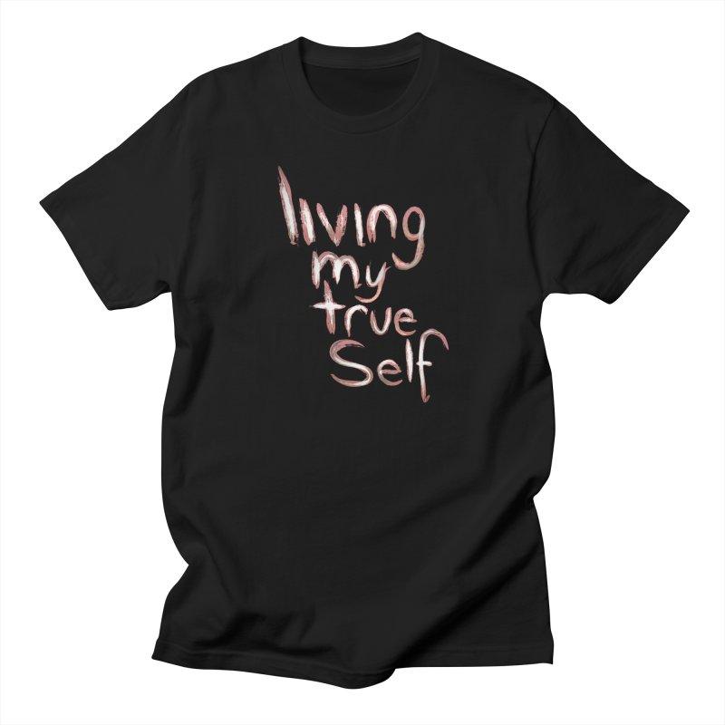 Living my true self Men's T-Shirt by Jenna YoNa Bloom's Artist Shop
