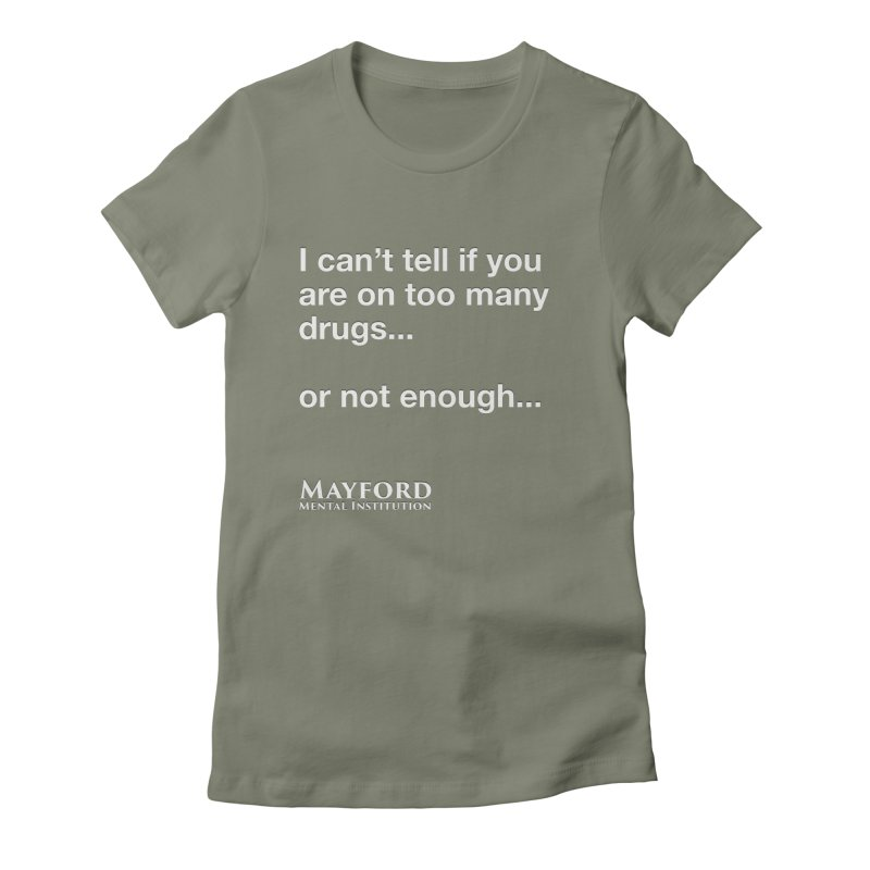 Too Many Drugs Tee Women's Fitted T-Shirt by Jenn Hype