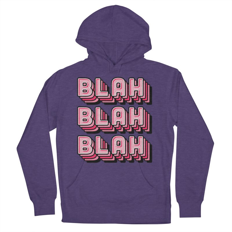 Blah Blah Blah Women's French Terry Pullover Hoody by Jenni Does Art