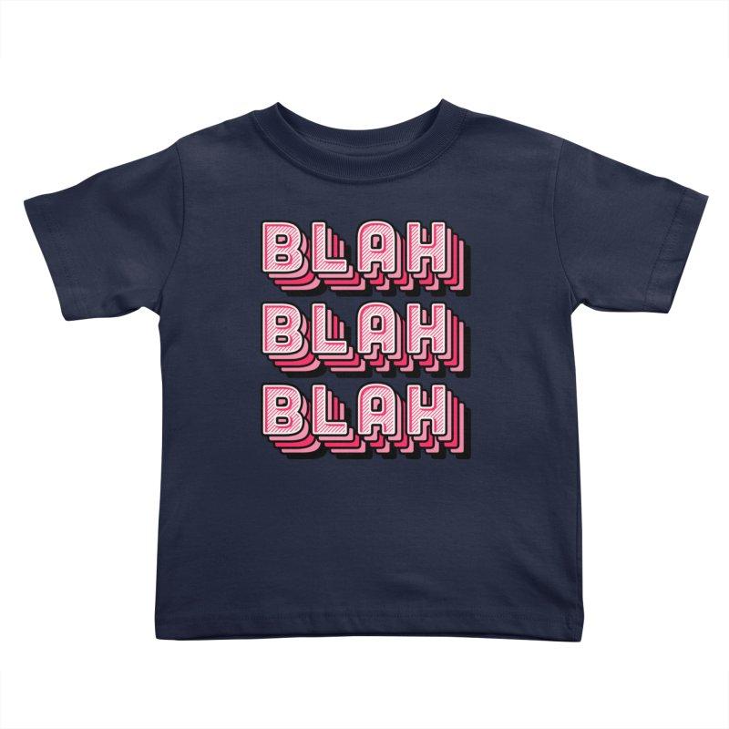 Blah Blah Blah Kids Toddler T-Shirt by Jenni Does Art