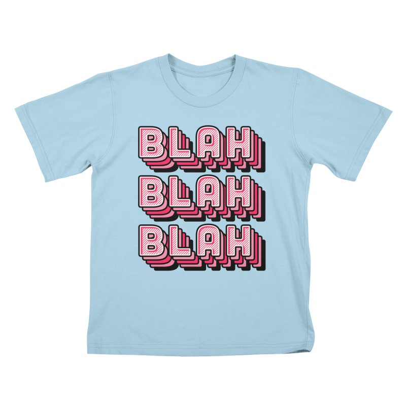 Blah Blah Blah Kids T-Shirt by Jenni Does Art