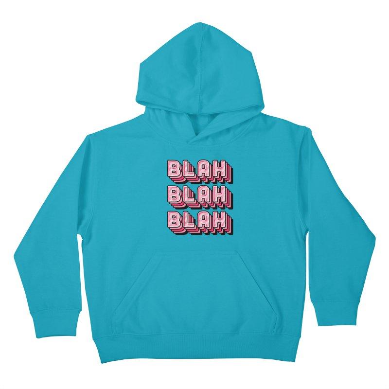 Blah Blah Blah Kids Pullover Hoody by Jenni Does Art