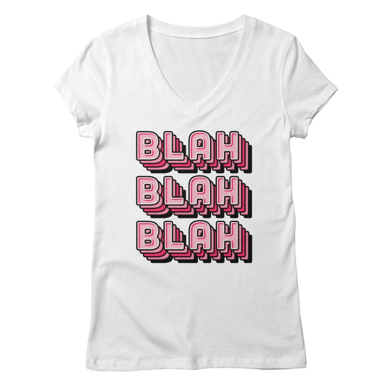Blah Blah Blah Women's Regular V-Neck by Jenni Does Art