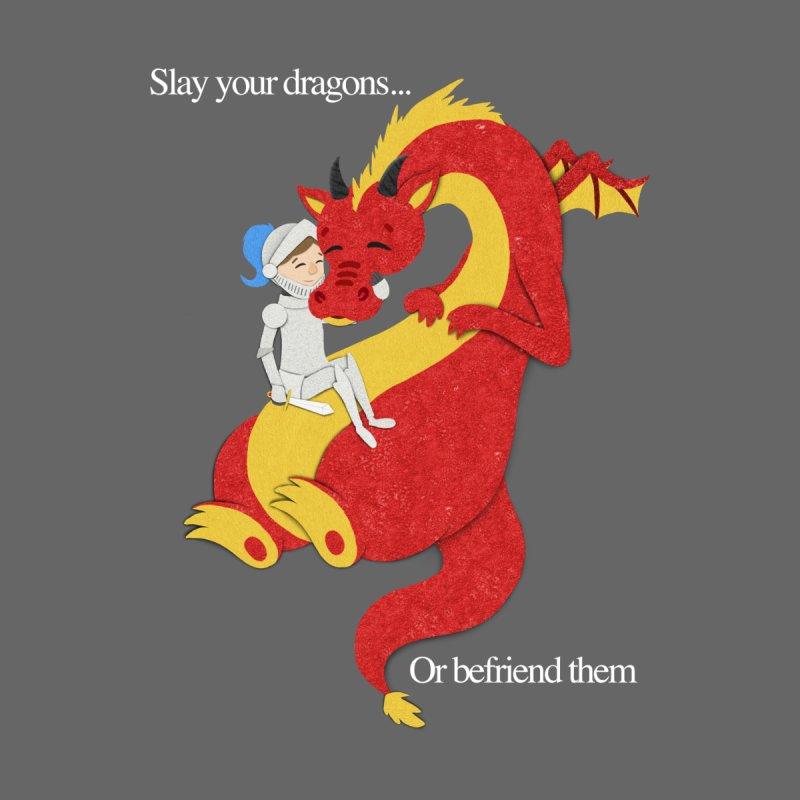 Befriend or Slay Your Dragon by Jenny Danko's Artist Shop