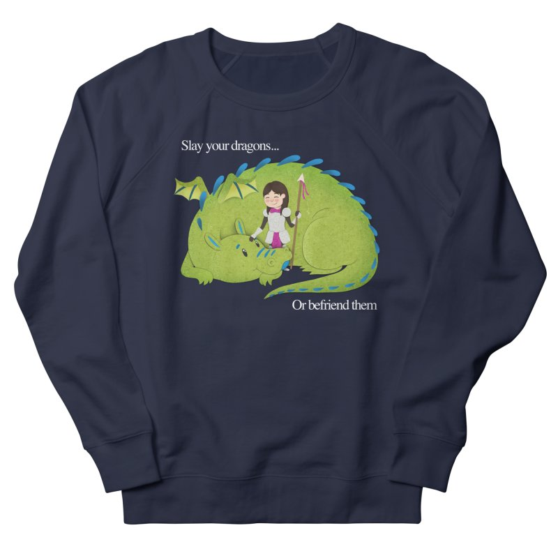 Slay or Befriend Your Dragons Men's French Terry Sweatshirt by Jenny Danko's Artist Shop