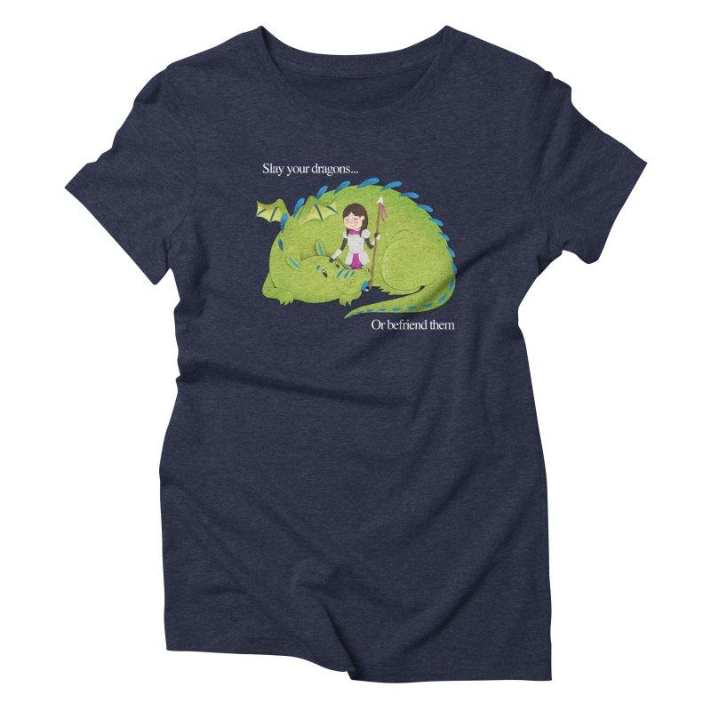 Slay or Befriend Your Dragons Women's Triblend T-Shirt by Jenny Danko's Artist Shop