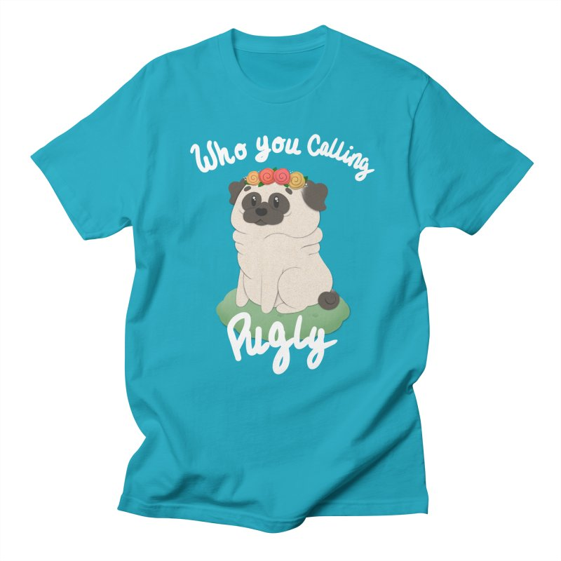 Who you calling Pugly Men's Regular T-Shirt by Jenny Danko's Artist Shop