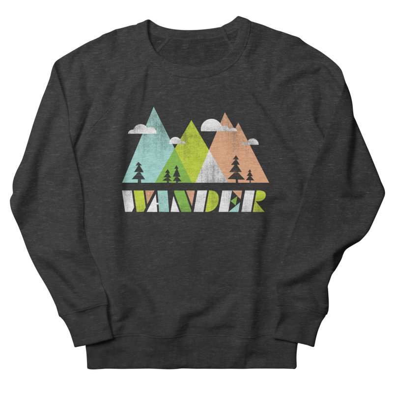 Wander Men's Sweatshirt by Jenny Tiffany's Artist Shop