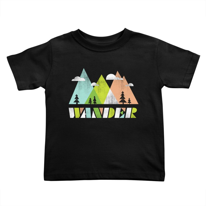 Wander Kids Toddler T-Shirt by Jenny Tiffany's Artist Shop