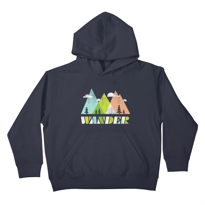 Wander Kids Pullover Hoody by Jenny Tiffany's Artist Shop