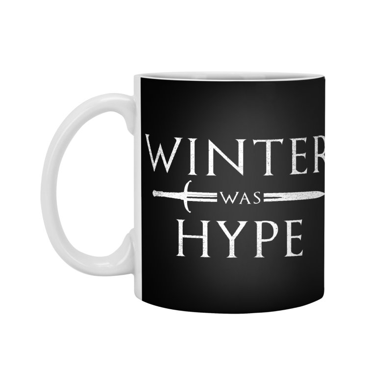 winter was hype Accessories Standard Mug by jerbing's Artist Shop