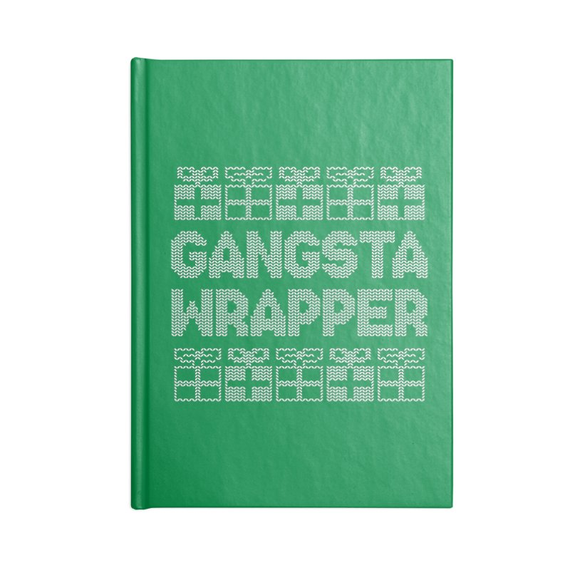 Gangsta Wrapper Accessories Notebook by jerbing's Artist Shop