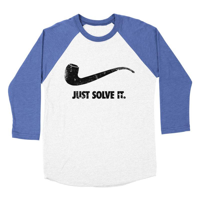 Just Solve It. Men's Baseball Triblend T-Shirt by jerbing's Artist Shop