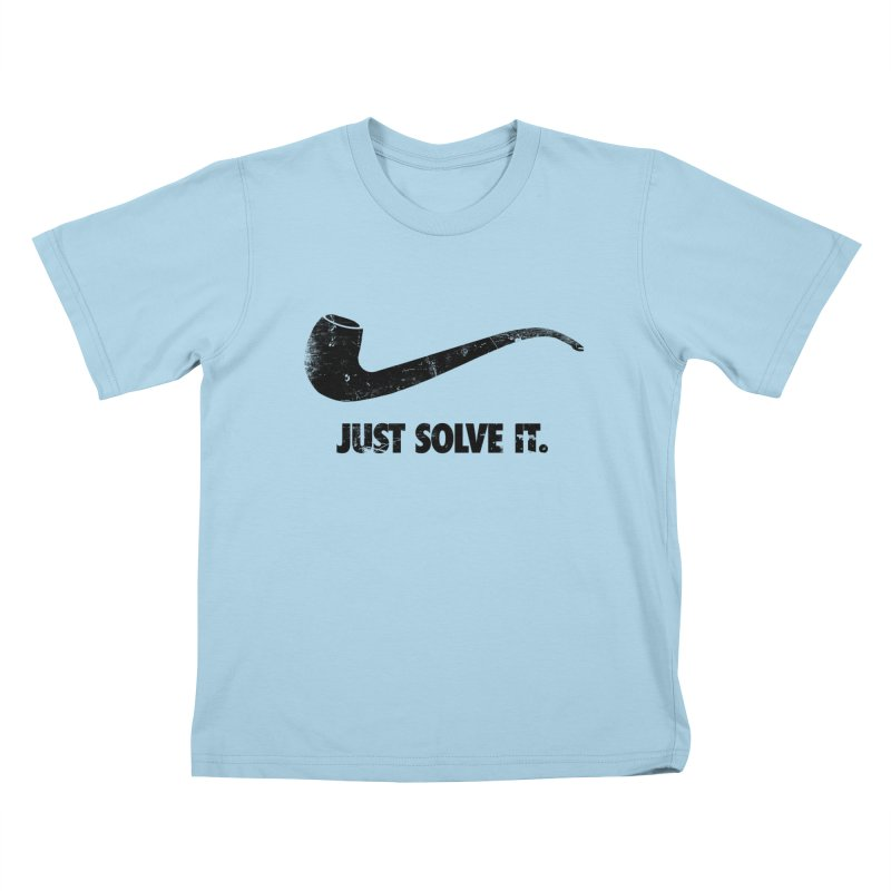 Just Solve It. Kids T-shirt by jerbing's Artist Shop