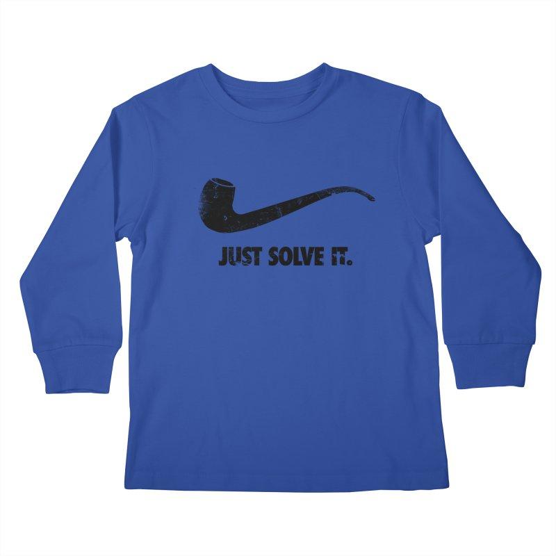 Just Solve It. Kids Longsleeve T-Shirt by jerbing's Artist Shop