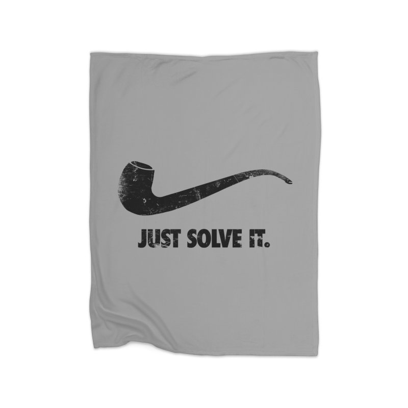 Just Solve It. Home Blanket by jerbing's Artist Shop