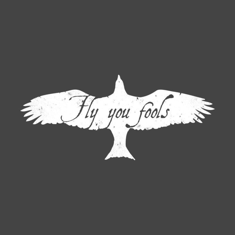 fly you fools   by jerbing's Artist Shop