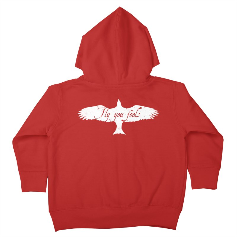 fly you fools Kids Toddler Zip-Up Hoody by jerbing's Artist Shop