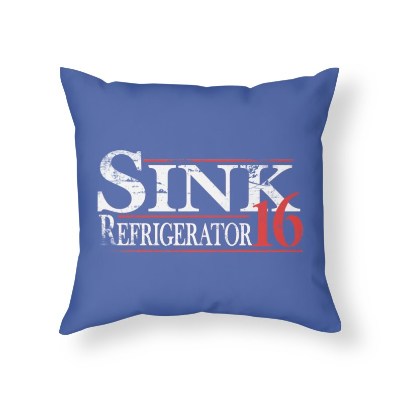 SINK 16 Home Throw Pillow by jerbing's Artist Shop