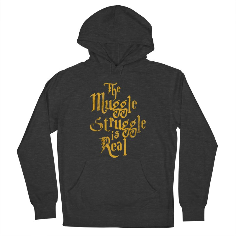 Muggle Struggle Women's Pullover Hoody by jerbing's Artist Shop