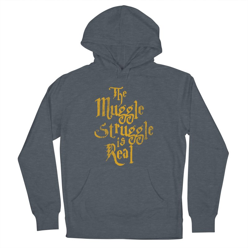 Muggle Struggle Women's Pullover Hoody by jerbing's Artist Shop