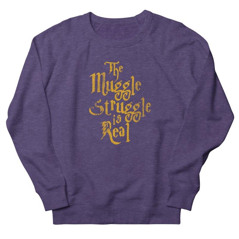 Muggle Struggle Women's Sweatshirt by jerbing's Artist Shop