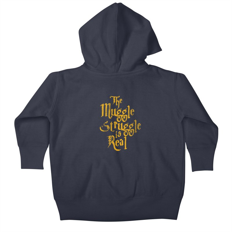 Muggle Struggle Kids Baby Zip-Up Hoody by jerbing's Artist Shop