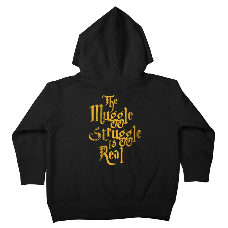 Muggle Struggle Kids Toddler Zip-Up Hoody by jerbing's Artist Shop