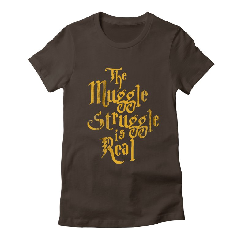 Muggle Struggle Women's Fitted T-Shirt by jerbing's Artist Shop