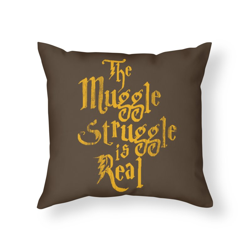 Muggle Struggle Home Throw Pillow by jerbing's Artist Shop