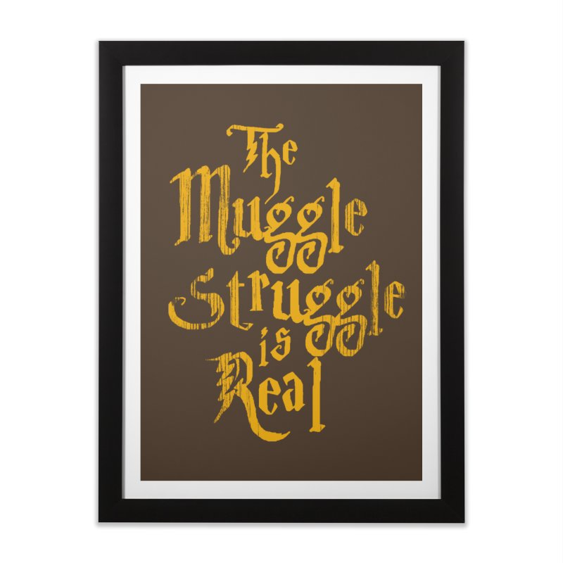 Muggle Struggle Home Framed Fine Art Print by jerbing's Artist Shop