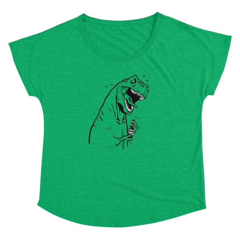 T-Rex with a Drinking Problem Women's Dolman Scoop Neck by Jerkass