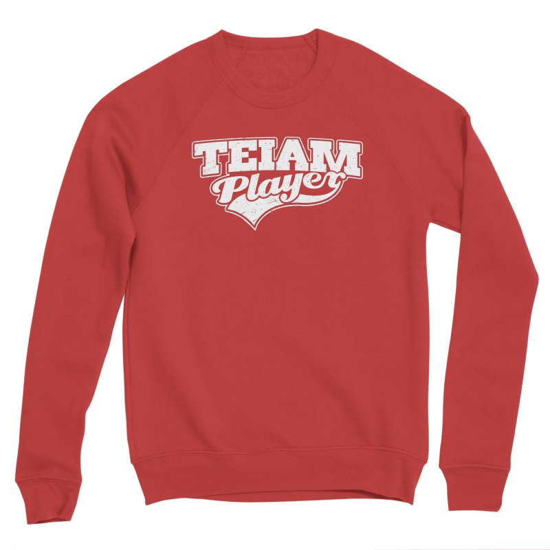 TEIAM Player Men's Sponge Fleece Sweatshirt by Jerkass