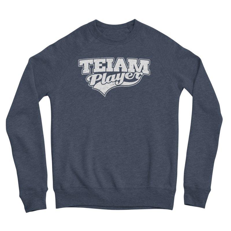 TEIAM Player Men's Sponge Fleece Sweatshirt by Jerkass