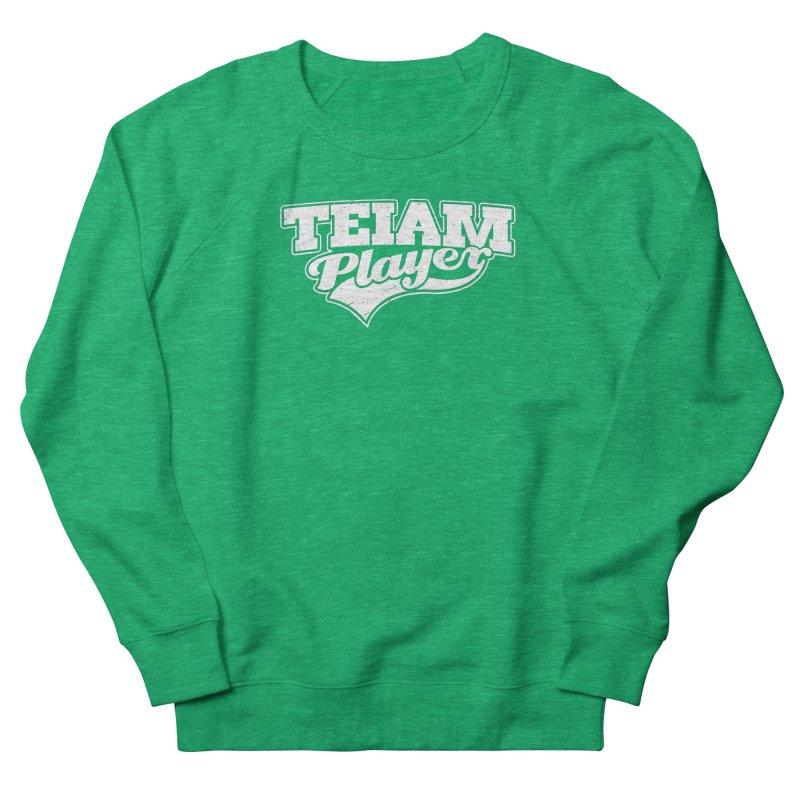 TEIAM Player Women's Sweatshirt by Jerkass