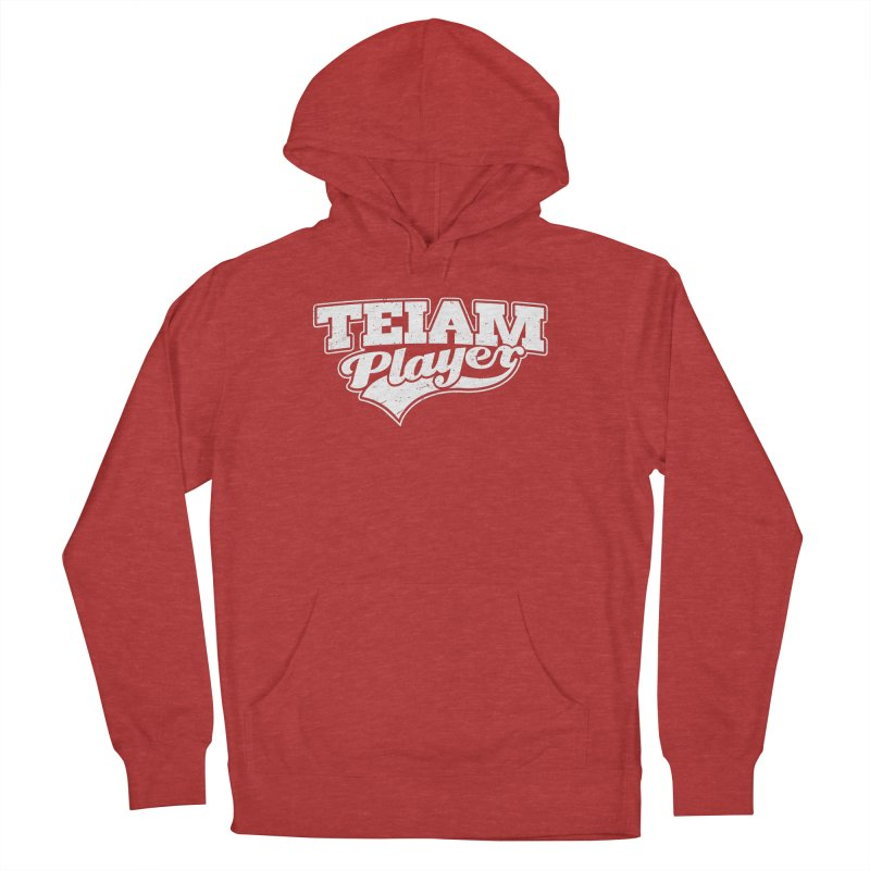 TEIAM Player Women's French Terry Pullover Hoody by Jerkass