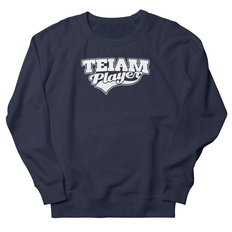 TEIAM Player Men's French Terry Sweatshirt by Jerkass