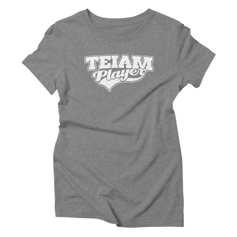 TEIAM Player Women's Triblend T-Shirt by Jerkass