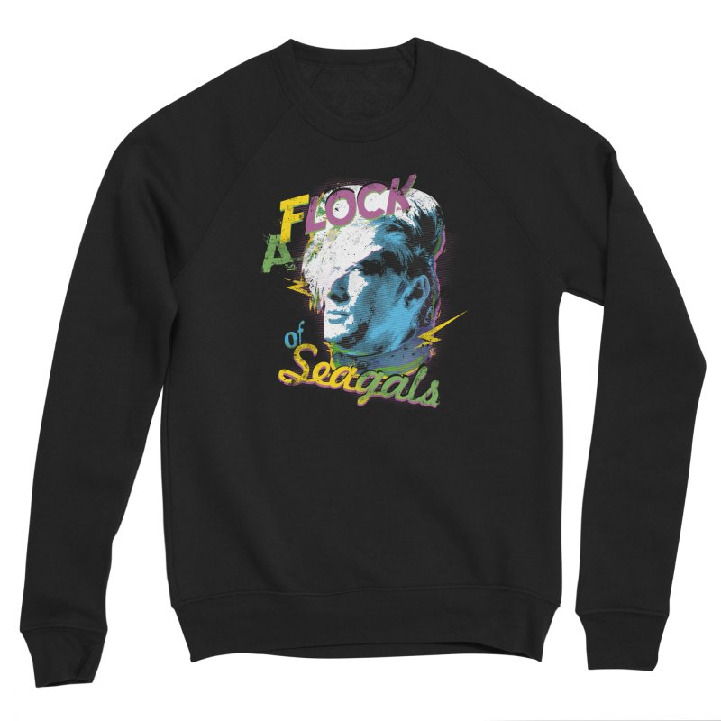 A Flock of Seagals Women's Sponge Fleece Sweatshirt by Jerkass