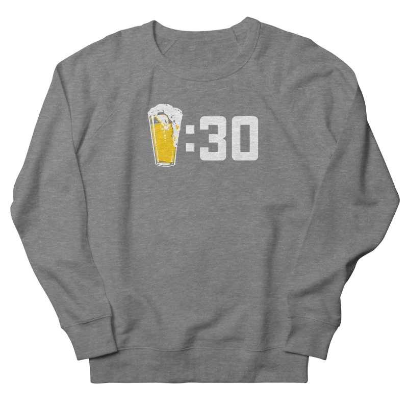 Beer : 30 Women's French Terry Sweatshirt by Jerkass