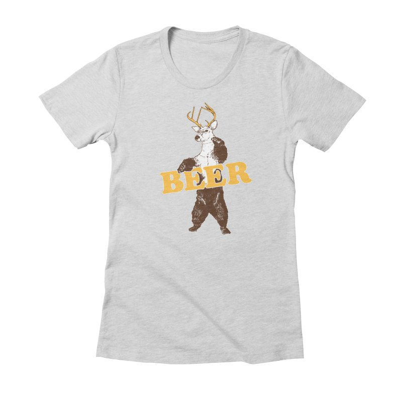 Bear + Deer = Beer Women's Fitted T-Shirt by Jerkass