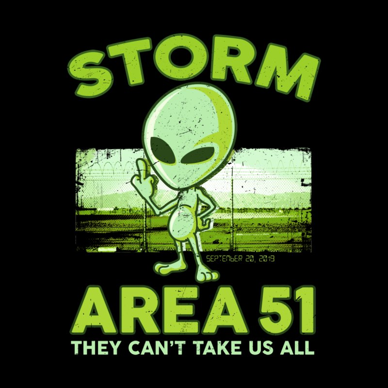 Storm Area 51 by Jerkass