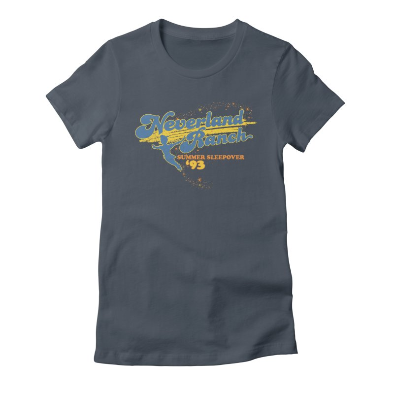 Neverland Ranch Summer Sleepover '93 Women's Fitted T-Shirt by Jerkass Clothing Co.